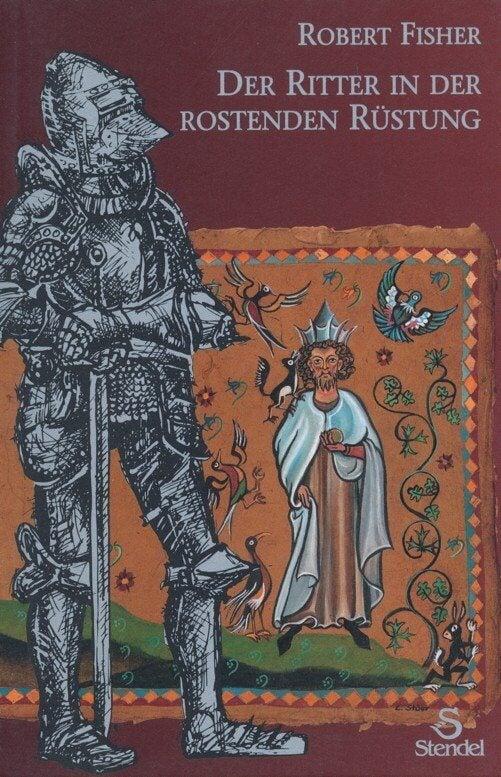 """Buchtitel """"Der Ritter in der rostigen Rüstung"""""""