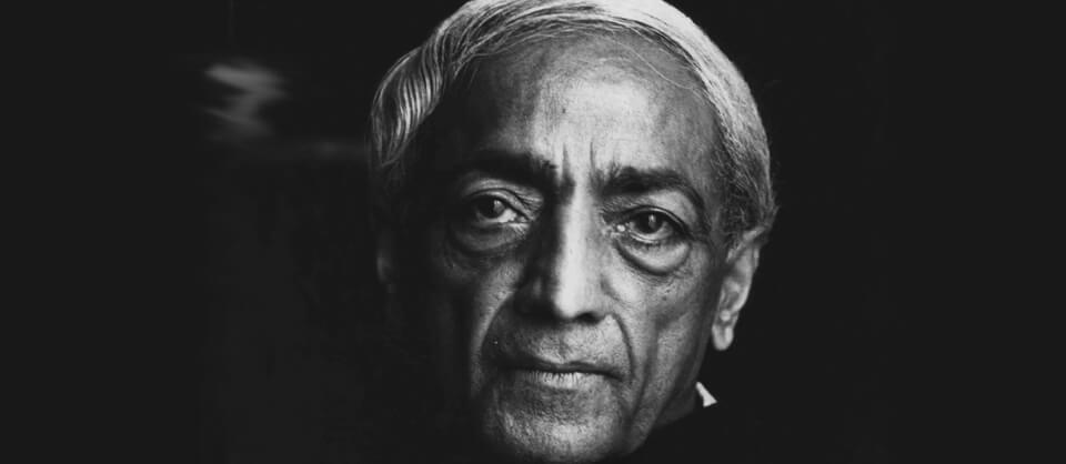 Krishnamurti: Gedanken über das Selbstvertändnis
